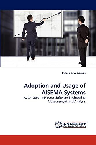 Adoption and Usage of Aisema Systems: Irina Diana Coman