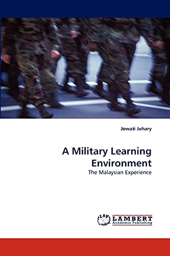 9783838375212: A Military Learning Environment: The Malaysian Experience