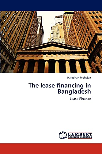 9783838375397: The lease financing in Bangladesh: Lease Finance