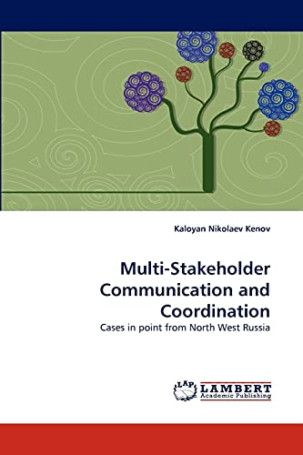 9783838376721: Multi-Stakeholder Communication and Coordination: Cases in point from North West Russia