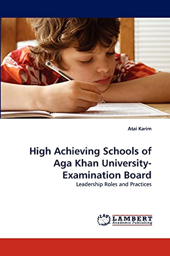 High Achieving Schools of Aga Khan University-Examination Board: Atai Karim