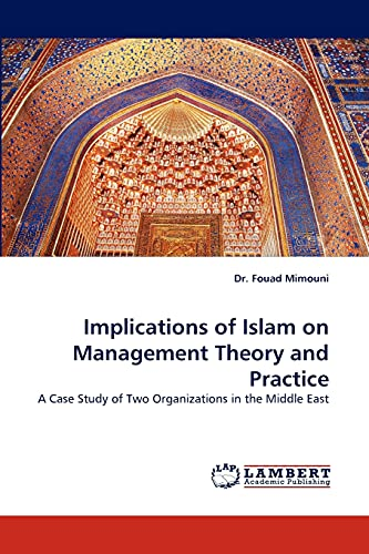Implications of Islam on Management Theory and Practice: Dr. Fouad Mimouni