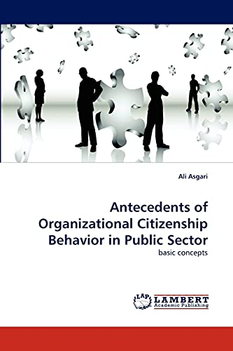 9783838382845: Antecedents of Organizational Citizenship Behavior in Public Sector: basic concepts