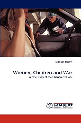 Women, Children and War: Moriken Sheriff