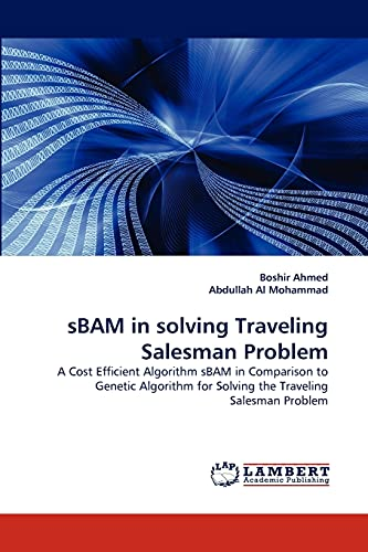 sBAM in solving Traveling Salesman Problem: Boshir Ahmed