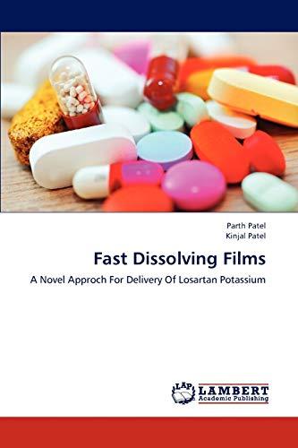 9783838384337: Fast Dissolving Films: A Novel Approch For Delivery Of Losartan Potassium