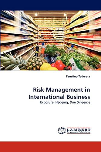 Risk Management in International Business - Faustino Taderera