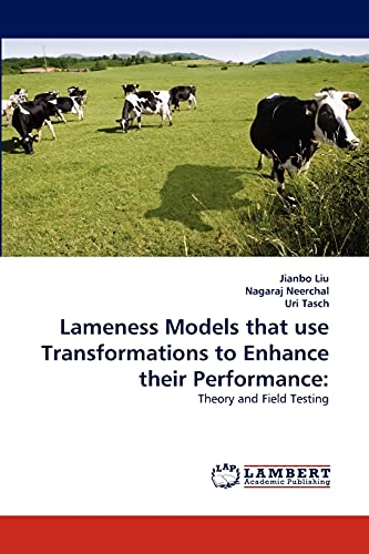 Lameness Models That Use Transformations to Enhance Their Performance: Jianbo Liu