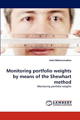 Monitoring portfolio weights by means of the Shewhart method: Jeela Mohammadian