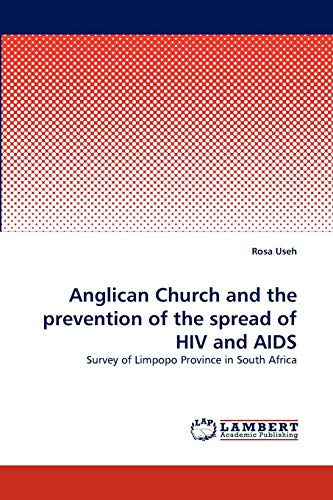 Anglican Church and the Prevention of the Spread of HIV and AIDS: Rosa Useh