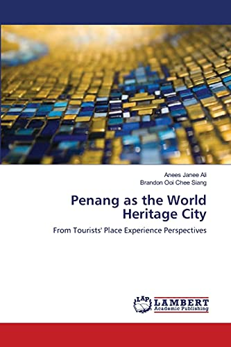 Penang as the World Heritage City: Anees Janee Ali