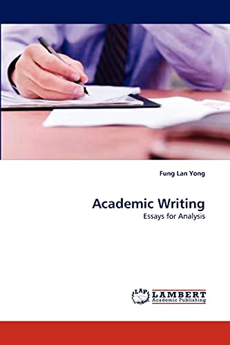 9783838388946: Academic Writing: Essays for Analysis