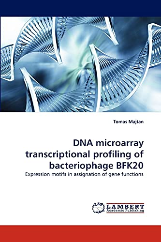 DNA microarray transcriptional profiling of bacteriophage BFK20 : Expression motifs in assignation of gene functions - Tomas Majtan