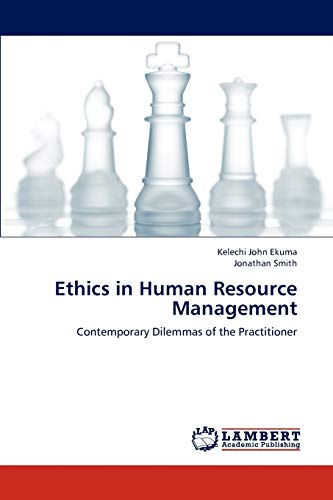 9783838389776: Ethics in Human Resource Management: Contemporary Dilemmas of the Practitioner