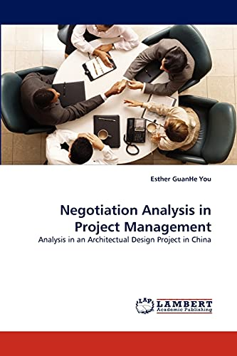 Negotiation Analysis in Project Management: Esther GuanHe You