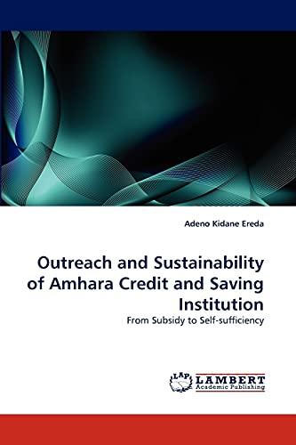 Outreach and Sustainability of Amhara Credit and: Adeno Kidane Ereda