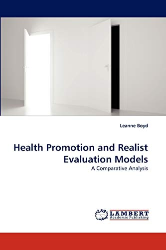 9783838390307: Health Promotion and Realist Evaluation Models: A Comparative Analysis