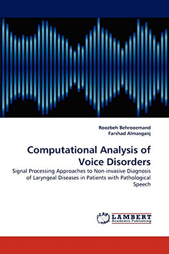 Computational Analysis of Voice Disorders: Roozbeh Behroozmand