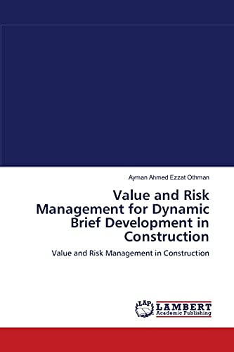 Value and Risk Management for Dynamic Brief: Ayman Ahmed Ezzat