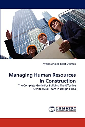 Managing Human Resources in Construction: Ayman Ahmed Ezzat