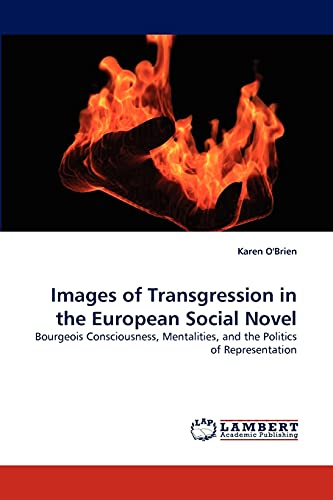 Images of Transgression in the European Social Novel: Karen O'Brien