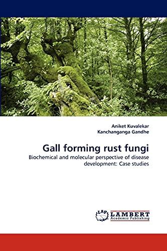 Gall Forming Rust Fungi: Aniket Kuvalekar