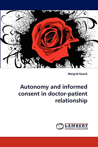9783838392929: Autonomy and informed consent in doctor-patient relationship