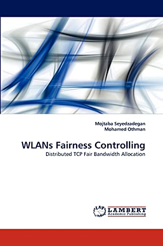 Wlans Fairness Controlling: Mohamed Othman