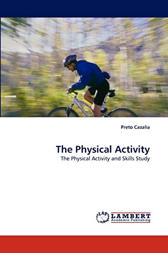 The Physical Activity: Preto Cazalia