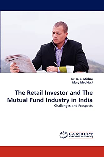 The Retail Investor and The Mutual Fund: Dr. K. C.