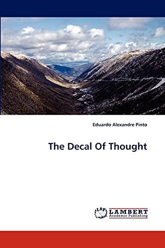 The Decal Of Thought: Eduardo Alexandre Pinto