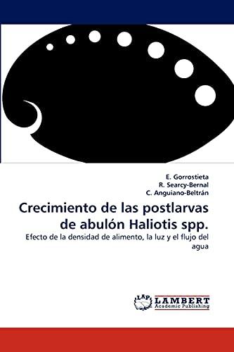9783838395661: Crecimiento de las postlarvas de abulón Haliotis spp.: Efecto de la densidad de alimento, la luz y el flujo del agua