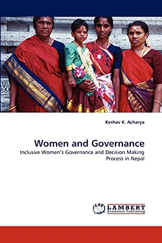 9783838395777: Women and Governance: Inclusive Women's Governance and Decision Making Process in Nepal