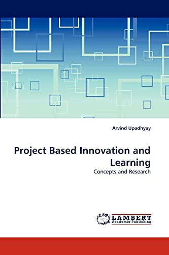 Project Based Innovation and Learning: Arvind Upadhyay