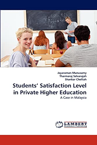 9783838396576: Students? Satisfaction Level in Private Higher Education: A Case in Malaysia