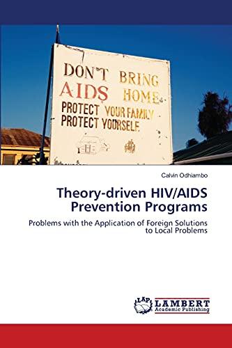 Theory-Driven HIVAIDS Prevention Programs: Calvin Odhiambo