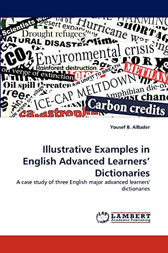9783838397009: Illustrative Examples in English Advanced Learners' Dictionaries: A case study of three English major advanced learners' dictionaries