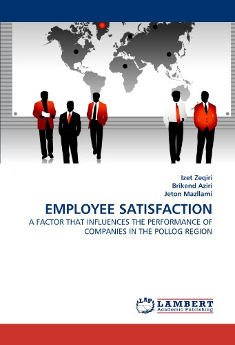 9783838397108: EMPLOYEE SATISFACTION: A FACTOR THAT INFLUENCES THE PERFORMANCE OF COMPANIES IN THE POLLOG REGION