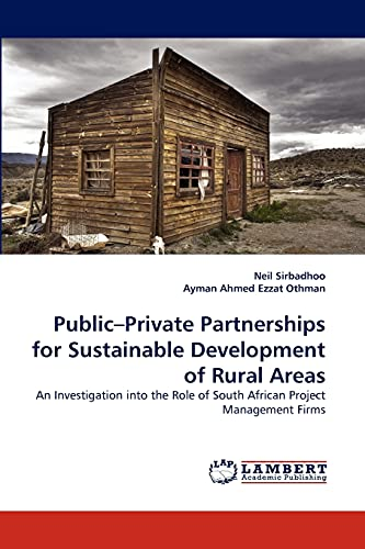 Public Private Partnerships for Sustainable Development of: Sirbadhoo, Neil /