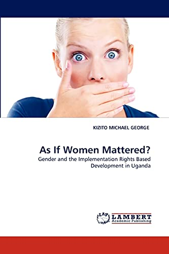 As If Women Mattered?: KIZITO MICHAEL GEORGE