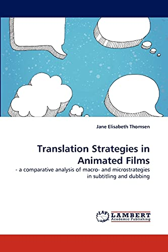 9783838398617: Translation Strategies in Animated Films: - a comparative analysis of macro- and microstrategies in subtitling and dubbing