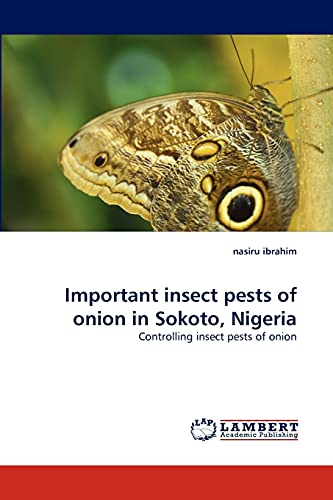 Important Insect Pests of Onion in Sokoto,: Nasiru Ibrahim