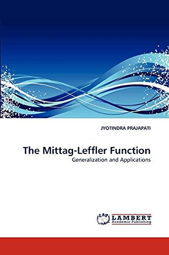 The Mittag-Leffler Function: JYOTINDRA PRAJAPATI