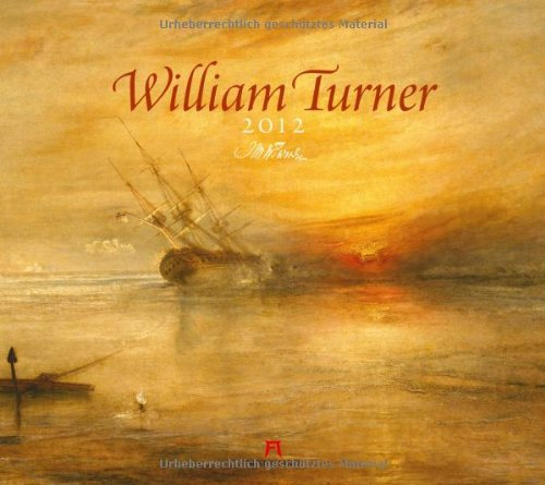 9783838412023: William Turner 2012