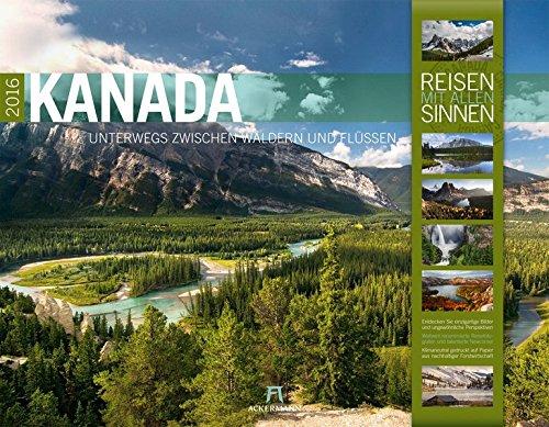 9783838416465: Kanada 2016 - Reisen mit allen Sinnen