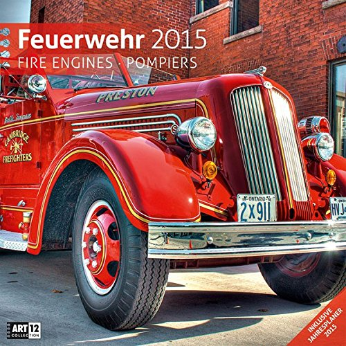 9783838455174: Feuerwehr 2015 Art12 Collection: Broschürenkalender. Inklusive 10 beliebig oft verschiebbaren Markern