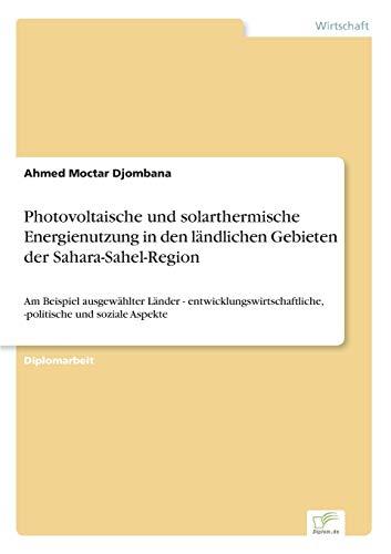 Photovoltaische Und Solarthermische Energienutzung in Den Landlichen Gebieten Der ...