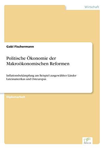 9783838602080: Politische Okonomie Der Makrookonomischen Reformen