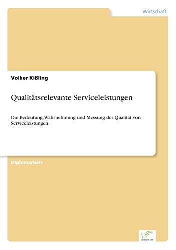 Qualitatsrelevante Serviceleistungen: Volker Kißling