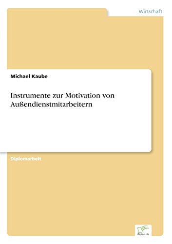 9783838603872: Instrumente Zur Motivation Von Aussendienstmitarbeitern